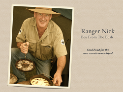 Ranger Nick Boy from the Bush - Soul Food for the non-carnivorous biped - Camp Oven Recipe Book